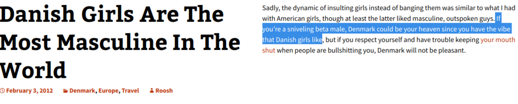 "Pick-up aritve Roosh V found that Denmark was not sexually dimorphic for him to exercise ""game"""